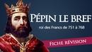 Fiche révision : Pépin le Bref - roi des Francs