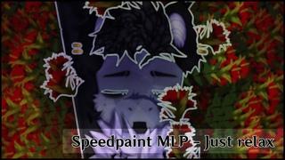 ·•••『№23 SpeedPaint MLP - Just relax』•••·