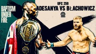 "UFC 259 - Adesanya vs Błachowicz Hype Promo   BAPTISM UNDER FIRE   ""Self Respect"""